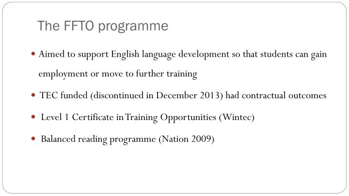 The FFTO programme
