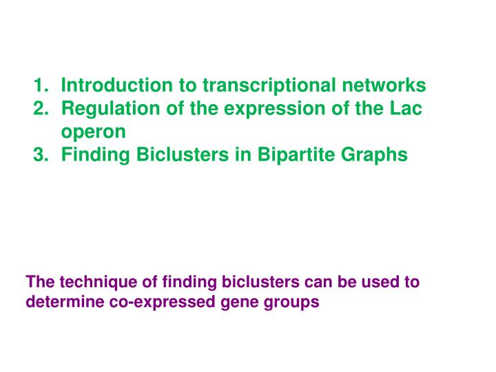 Introduction to transcriptional networks