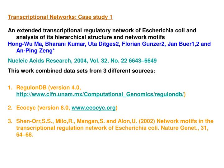 Transcriptional Networks: Case study 1