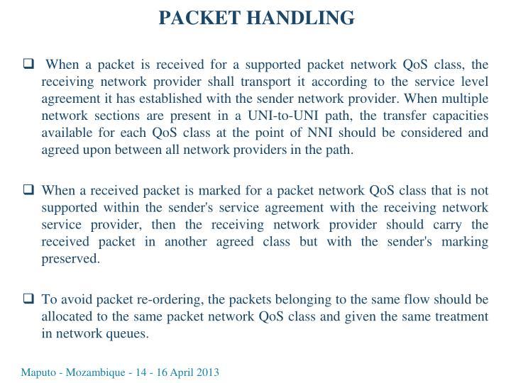 PACKET HANDLING