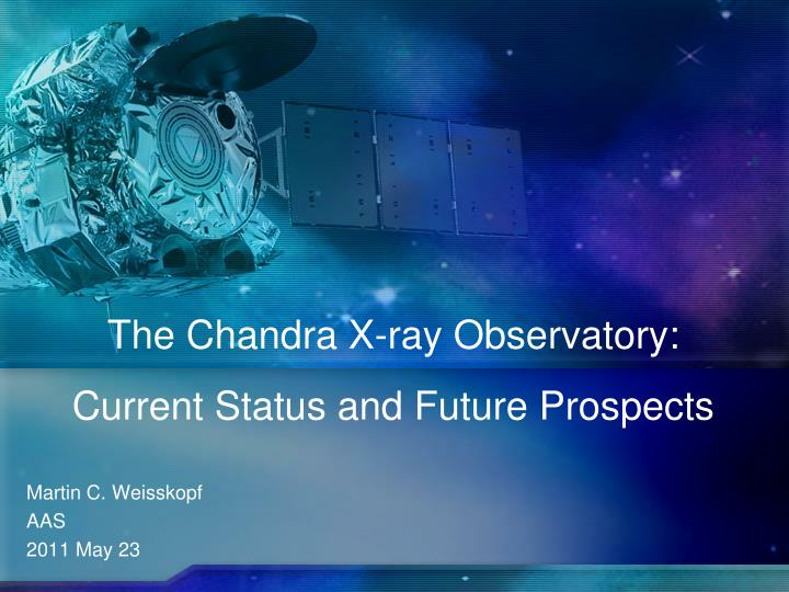 The Chandra X-ray Observatory: