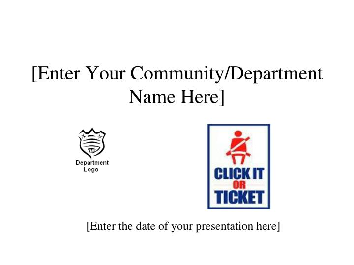 [Enter Your Community/Department Name Here]