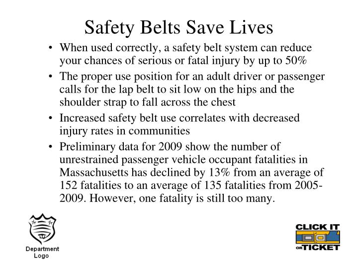Safety Belts Save Lives
