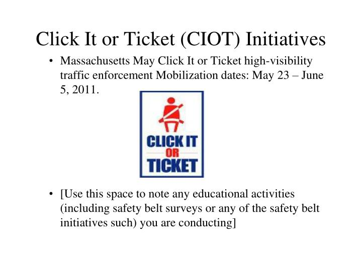 Click It or Ticket (CIOT) Initiatives
