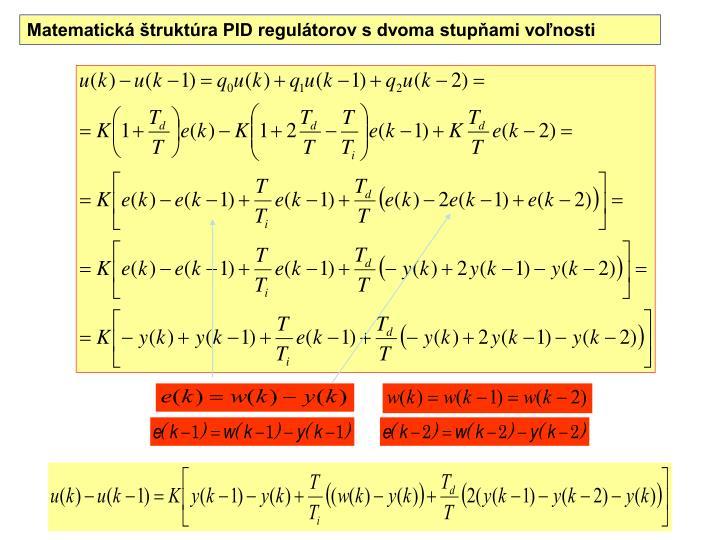Matematická štruktúra PID regulátorov s dvoma stupňami voľnosti