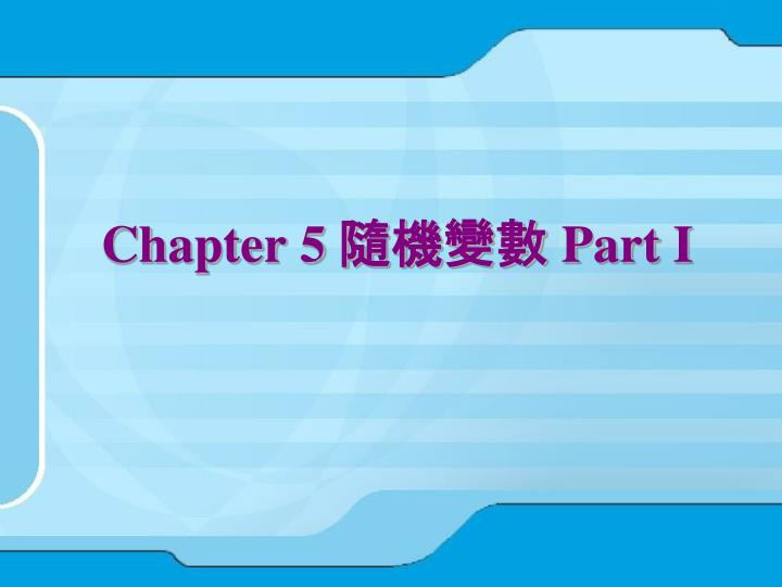Chapter 5 part i