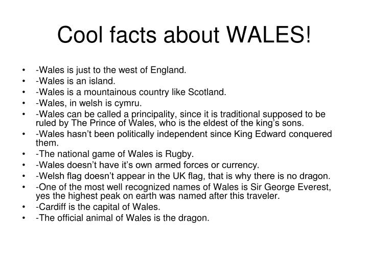 Cool facts about WALES!