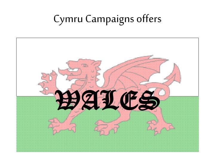 Cymru Campaigns offers
