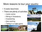 more reasons to tour your country