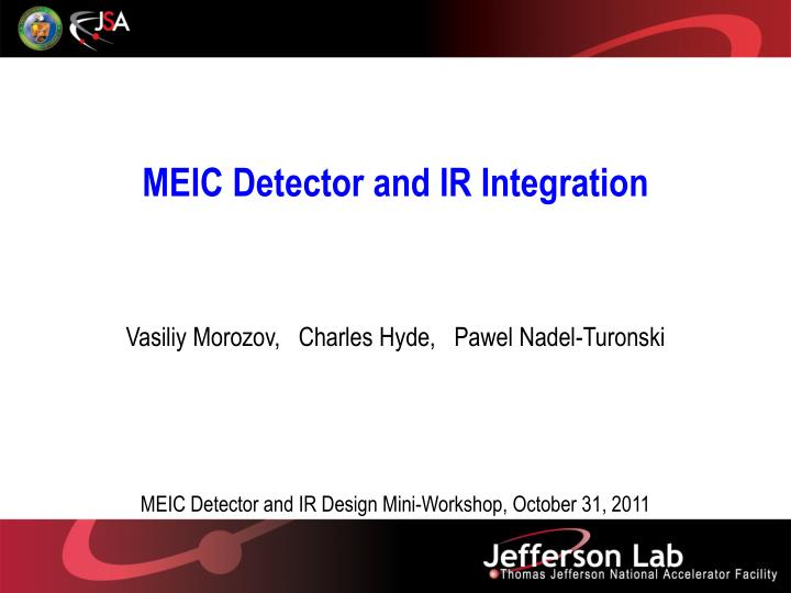 meic detector and ir integration