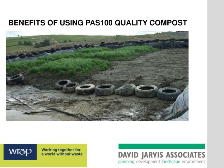 BENEFITS OF USING PAS100 QUALITY COMPOST