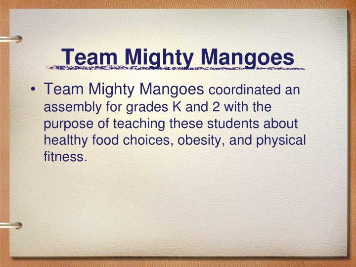 Team Mighty Mangoes