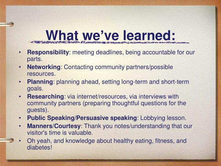 What we've learned: