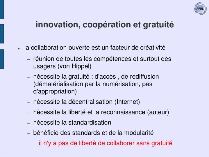 innovation, coopération et gratuité