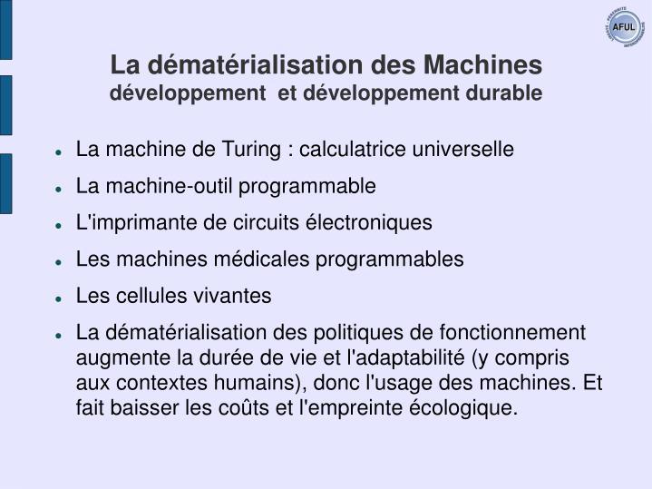 La dématérialisation des Machines