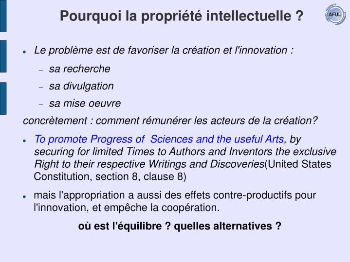Pourquoi la propriété intellectuelle ?