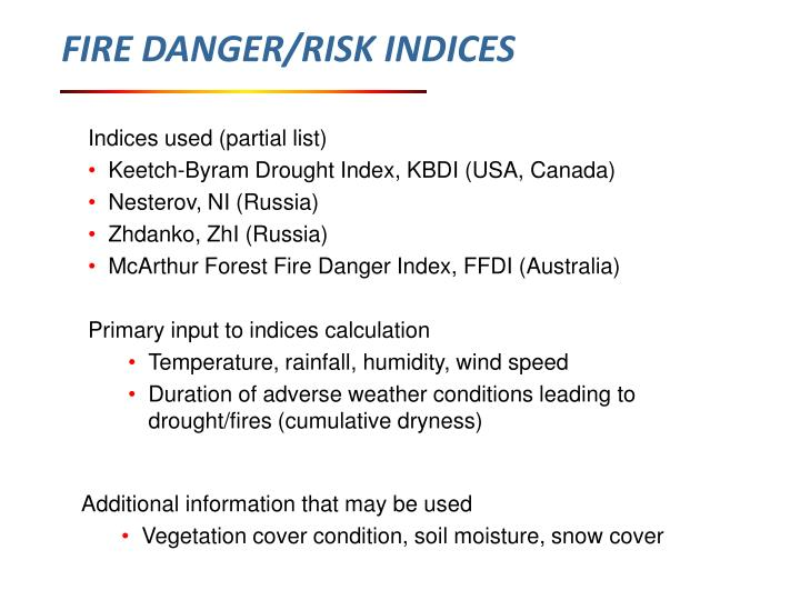 FIRE DANGER/RISK INDICES