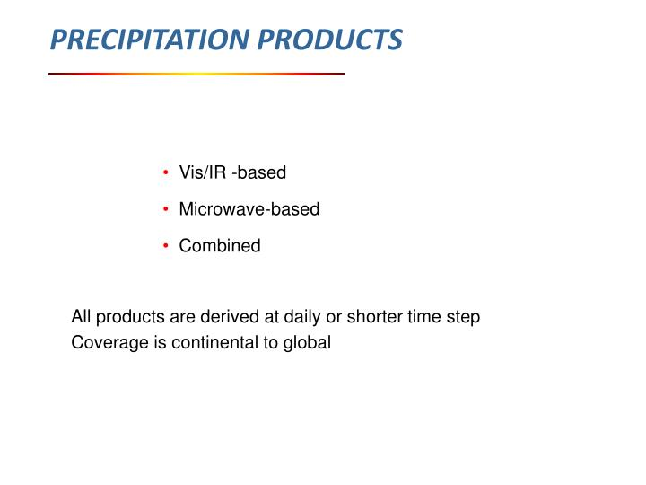 PRECIPITATION PRODUCTS