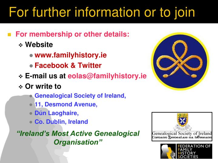 For further information or to join