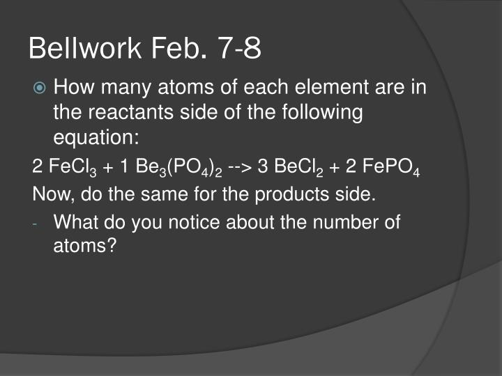Bellwork Feb. 7-8