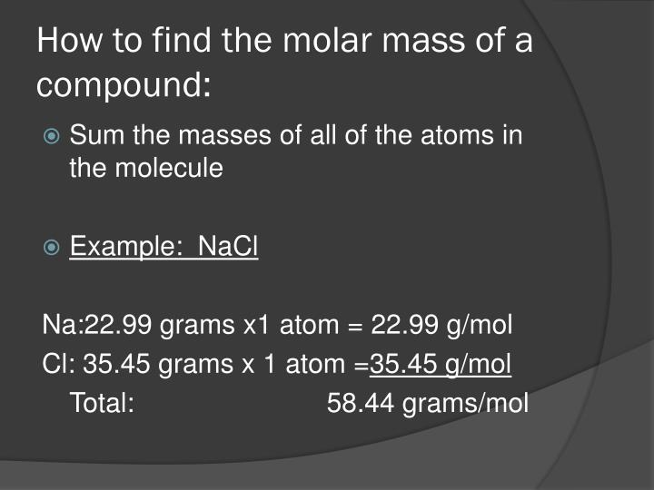 How to find the molar mass of a compound: