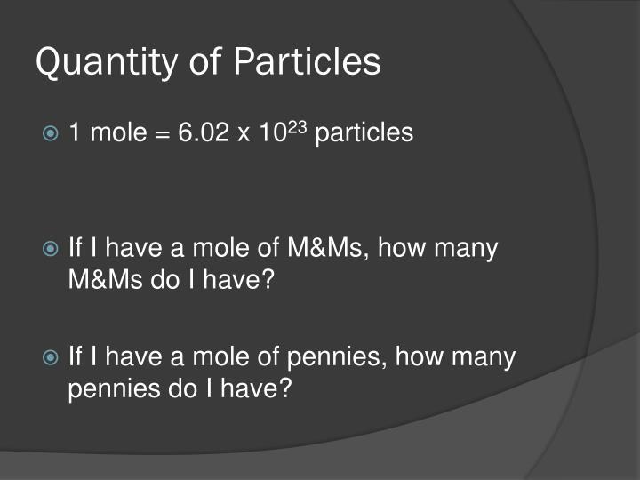 Quantity of Particles