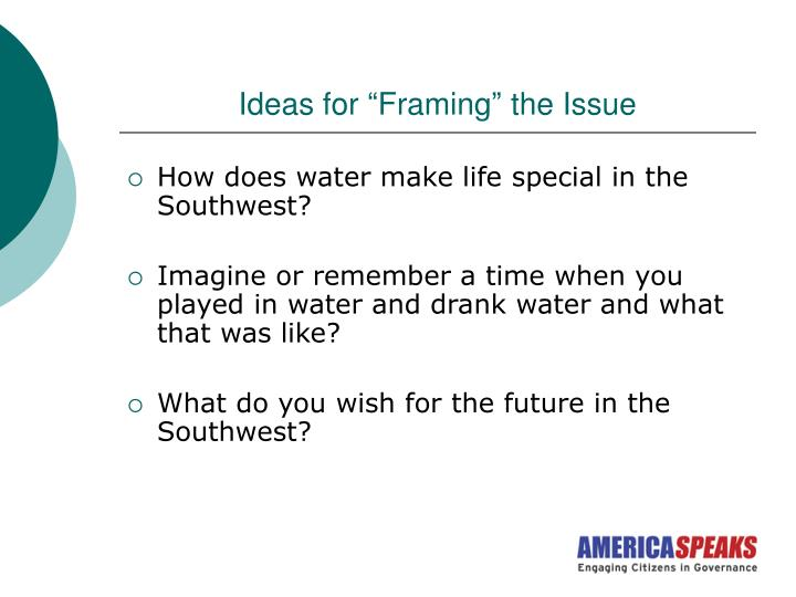 "Ideas for ""Framing"" the Issue"