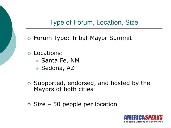 Type of Forum, Location, Size