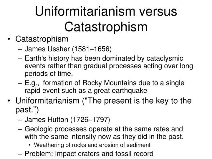 Uniformitarianism versus Catastrophism