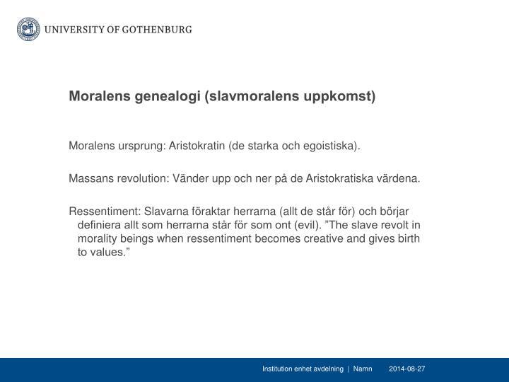 Moralens genealogi (slavmoralens uppkomst)