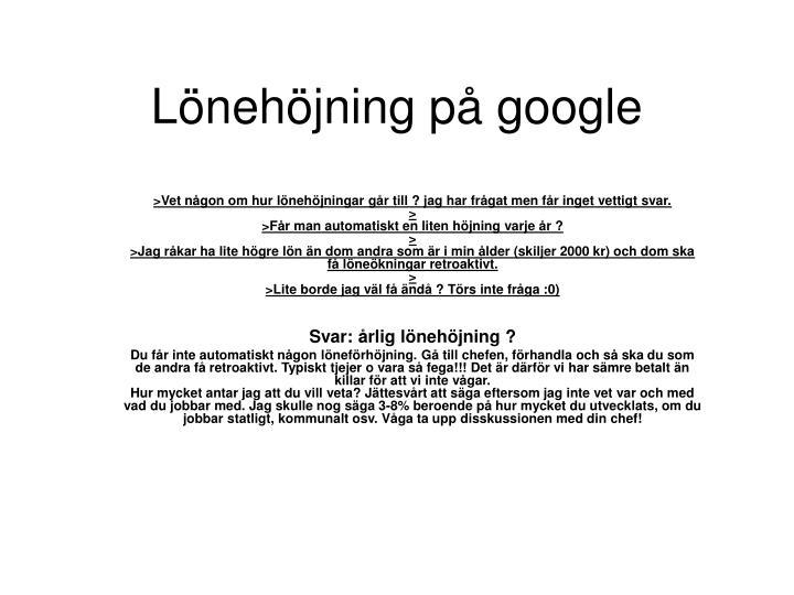 Lönehöjning på google