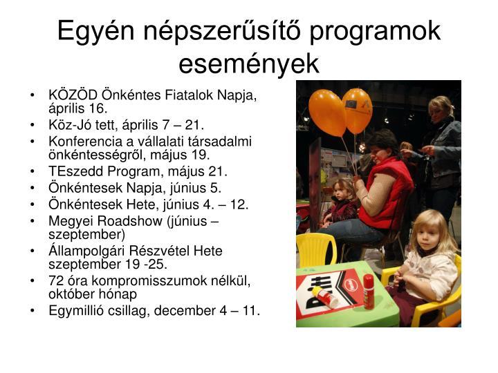 Egyén népszerűsítő programok események