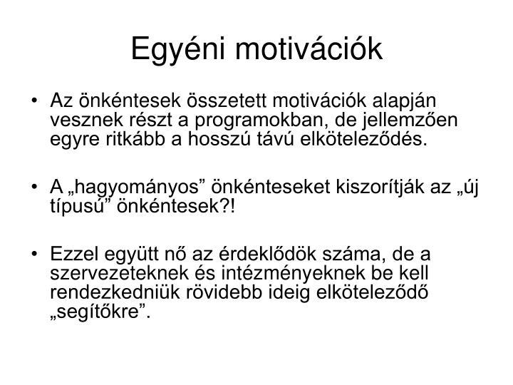 Egyéni motivációk