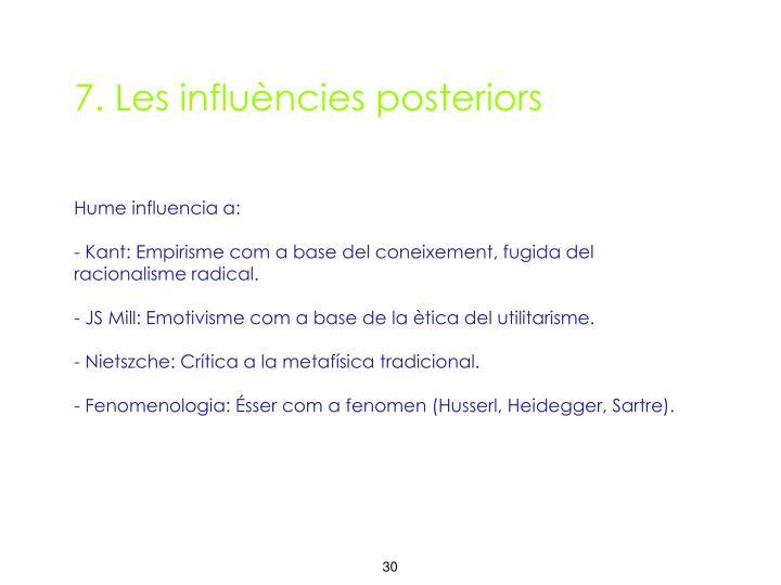 7. Les influències posteriors
