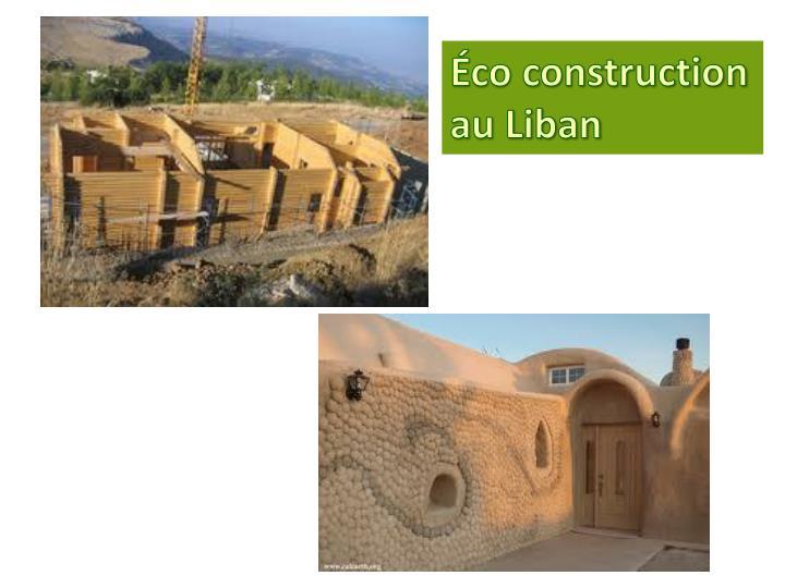 Éco construction au Liban