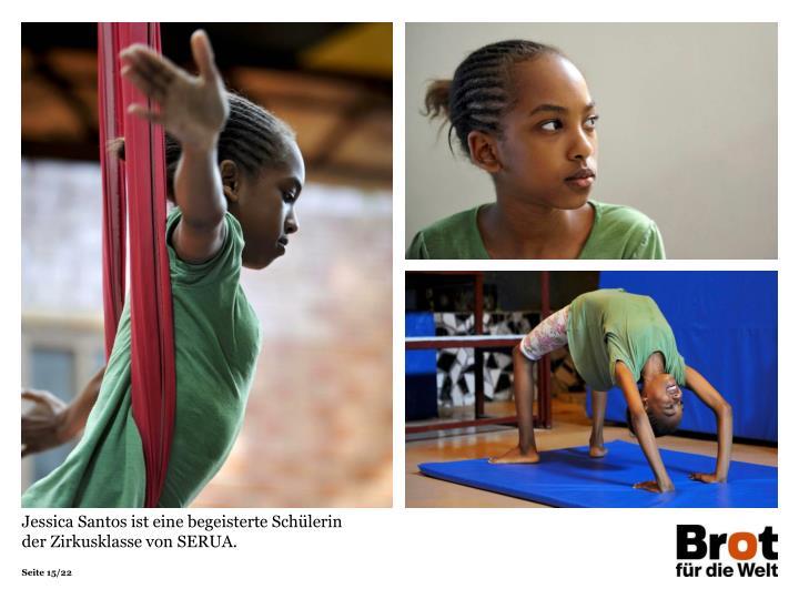 Jessica Santos ist eine begeisterte Schülerin der Zirkusklasse von SERUA.