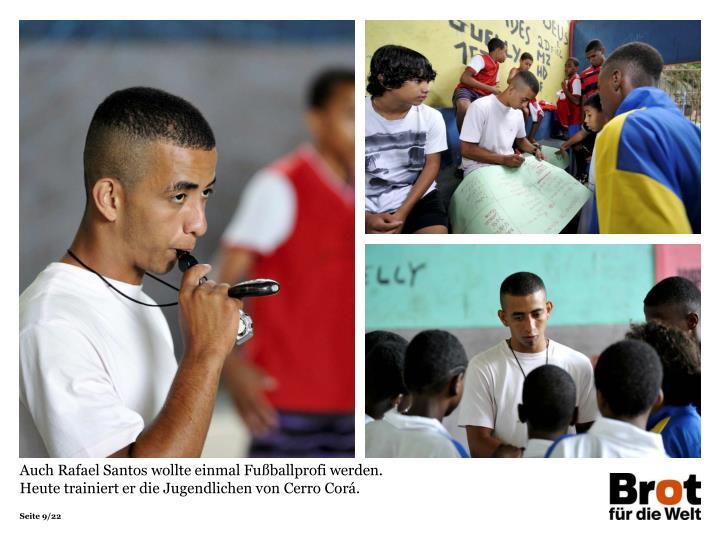 Auch Rafael Santos wollte einmal Fußballprofi werden. Heute trainiert er die Jugendlichen von Cerro Corá.