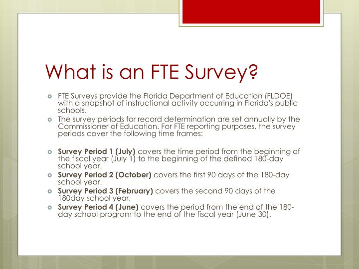 What is an FTE Survey?