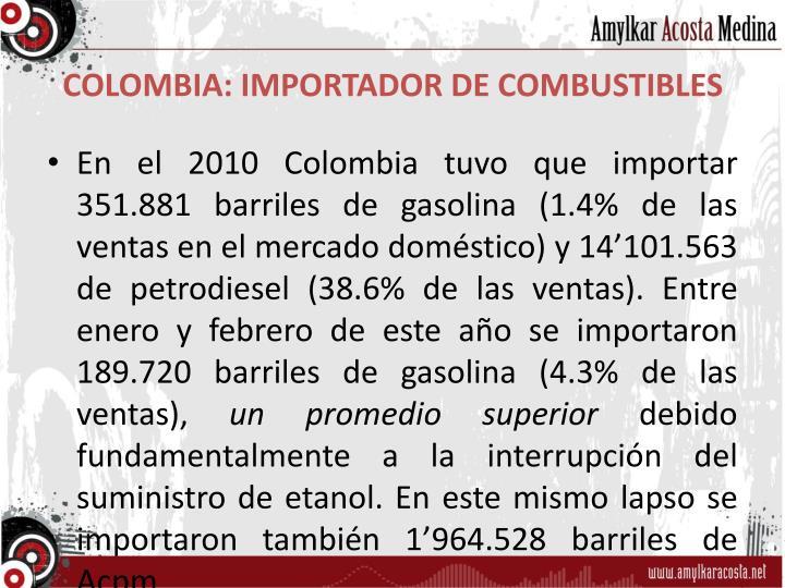 COLOMBIA: IMPORTADOR DE COMBUSTIBLES