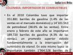 colombia importador de combustibles