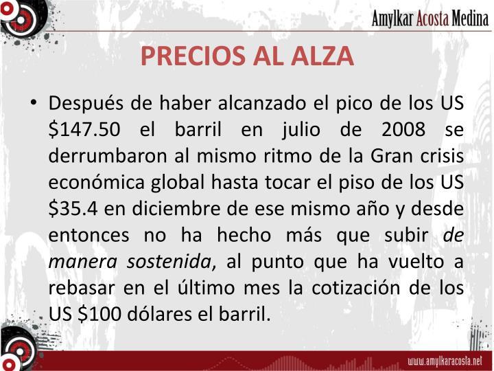 PRECIOS AL ALZA