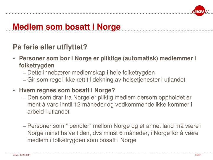 Medlem som bosatt i Norge