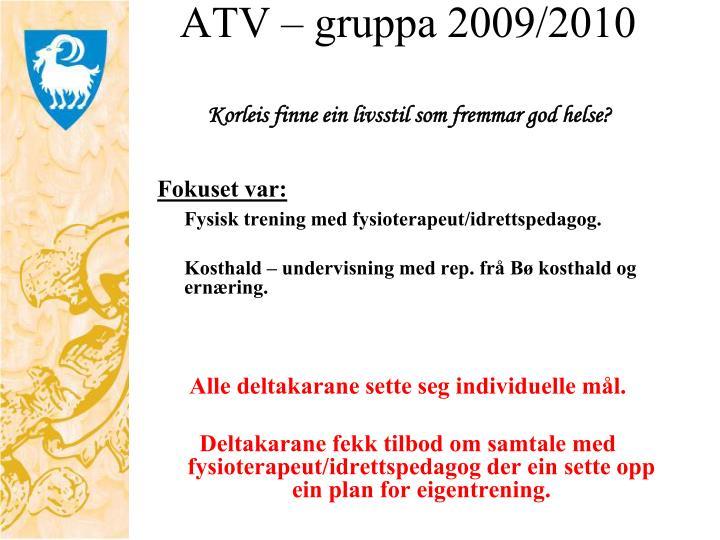 ATV – gruppa 2009/2010
