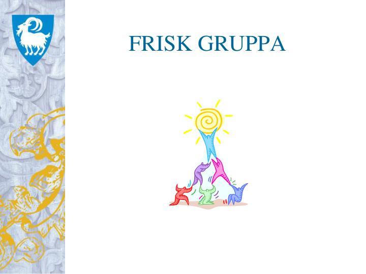 FRISK GRUPPA