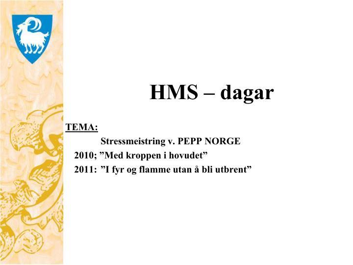 HMS – dagar
