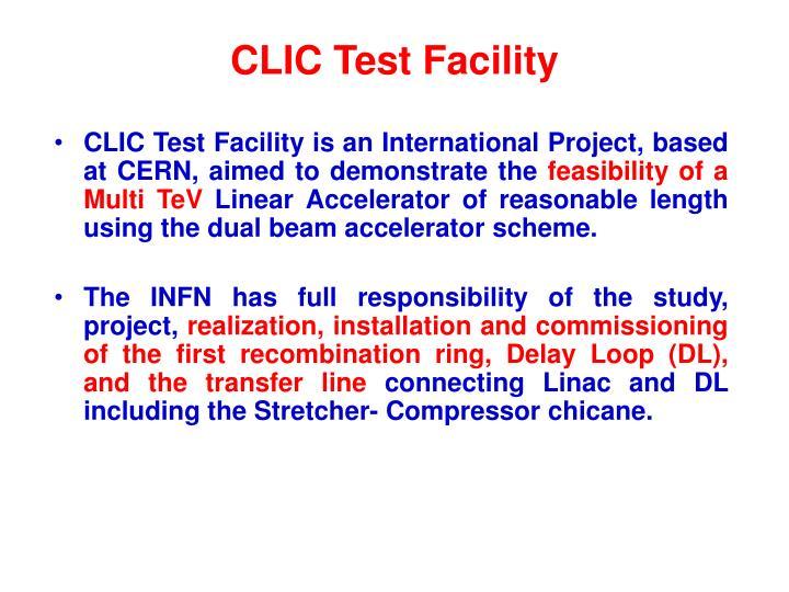 CLIC Test Facility
