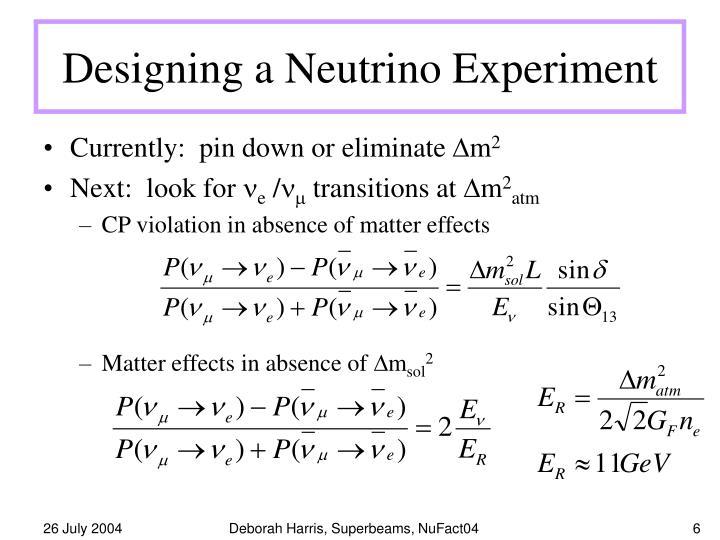 Designing a Neutrino Experiment
