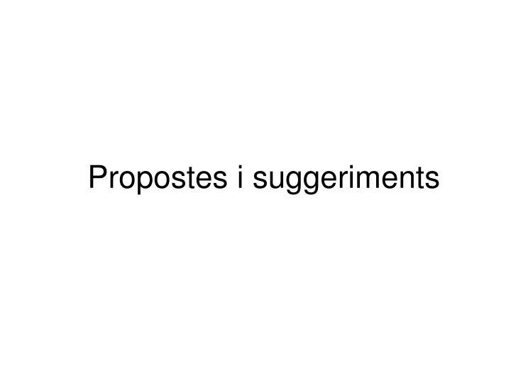 Propostes i suggeriments