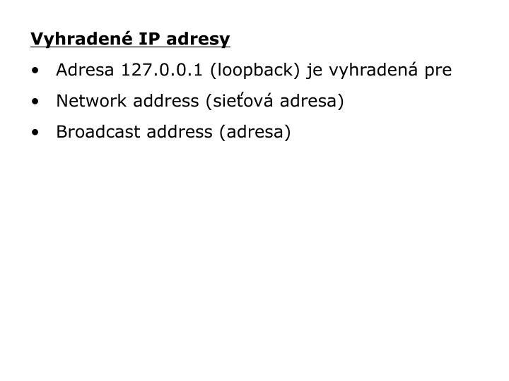 Vyhradené IP adresy