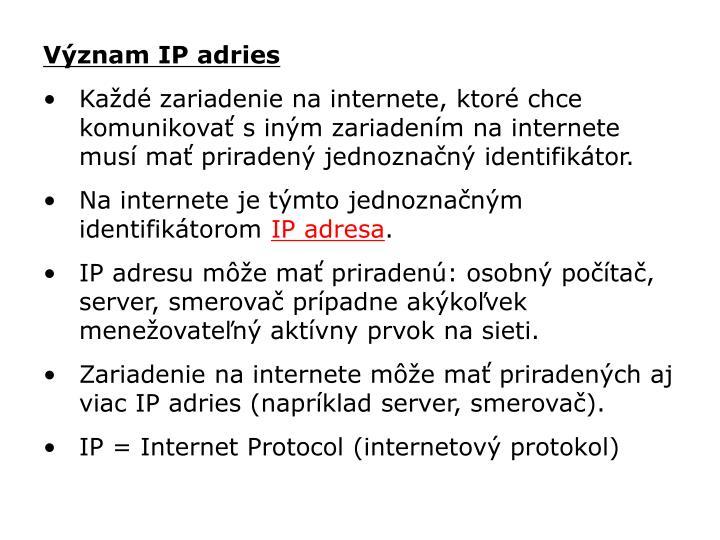 Význam IP adries